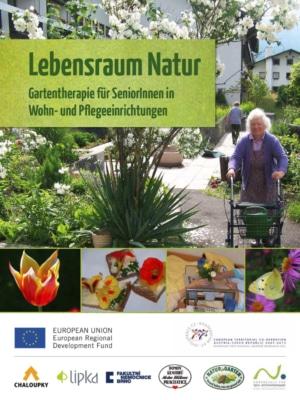 Lebensraum Natur Gartentherapie für SeniorInnen in Wohn- und Pflegeeinrichtungen