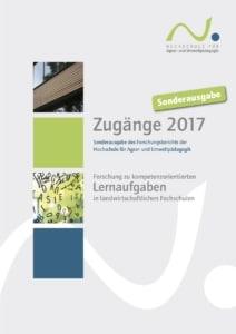 Titelblatt: Zugänge 2017 Sonderausgabe des Forschungsberichts der Hochschule für Agrar- und Umweltpädagogik