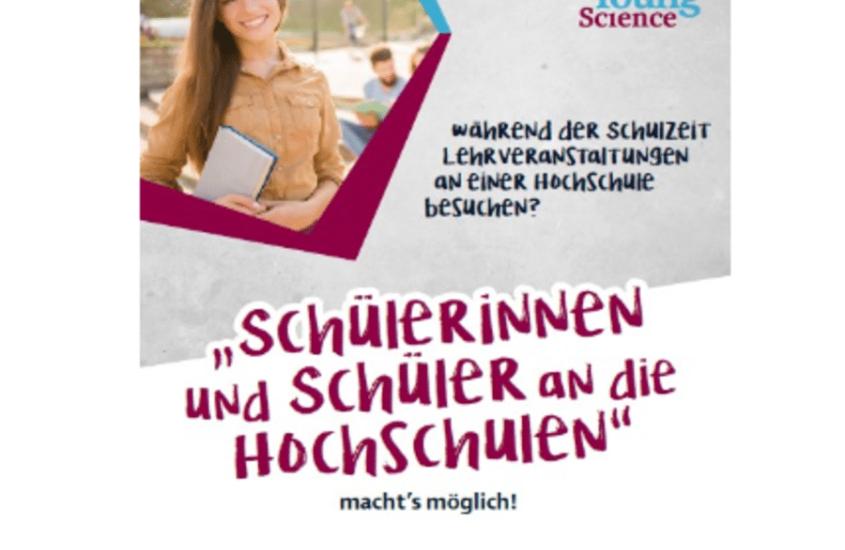 """Young-Science-Initiative: Wir sind Partner bei """"Schülerinnen und Schüler an die Hochschulen"""""""